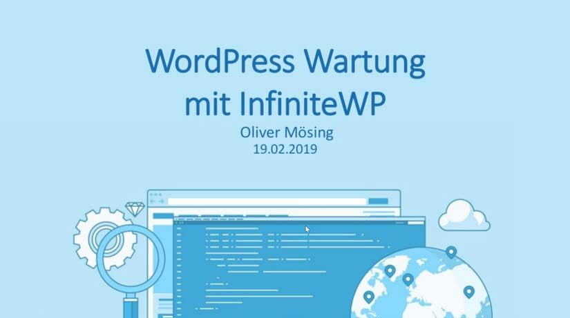WordPress Wartung mit InfinteWP – Session von Oliver Mösing