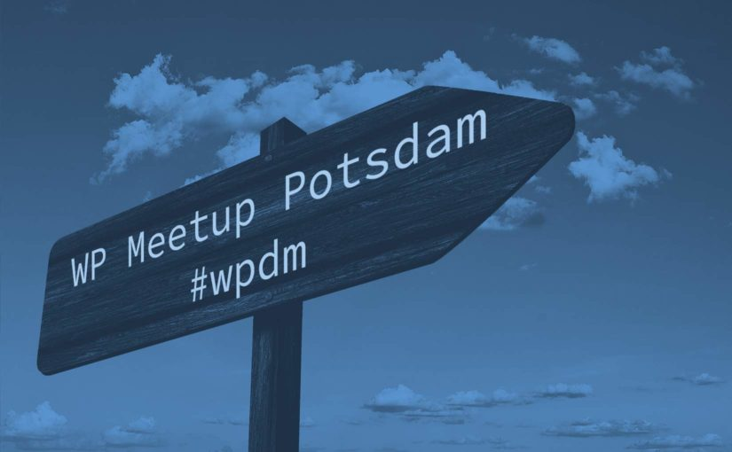 Oktober-Ausgabe: WordPress Meetup am 15.10. in Potsdam
