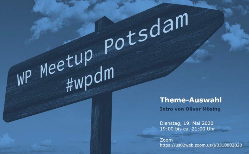 """[Online] Mai-Ausgabe: WordPress Meetup am 19.05. – """"Theme-Auswahl"""""""