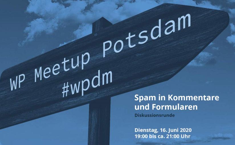 """[Online] Juni-Ausgabe: WordPress Meetup am 16.06. – """"Spam in Kommentare und Formular"""""""