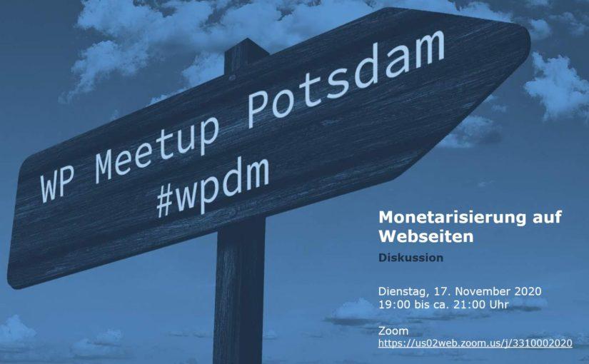 """[Online] November-Ausgabe: WordPress Meetup am 17.11. – """"Monetarisierung auf Webseiten"""""""